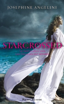 Couverture du livre : Starcrossed, Tome 1