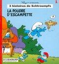 3 histoires de Schtroumpfs, tome 1 : La poudre d'escampette