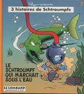 3 histoires de Schtroumpfs, tome 7 : Le Schtroumpf qui marchait sous l'eau