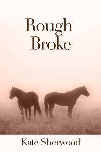 Couverture du livre : Californie équestre, Tome 1.2 : Rough Broke