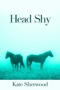 Couverture du livre : Californie équestre, Tome 2.2 : Head Shy