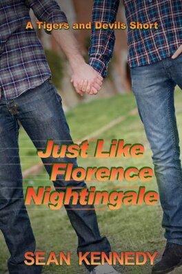Couverture du livre : Tigres et Démons, Tome 1.2 : Just Like Florence Nightingale