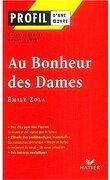 Profil – Émile Zola : Au Bonheur des Dames