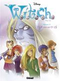 W.i.t.c.h. - Saison 2, tome 1 : Je sais qui tu es