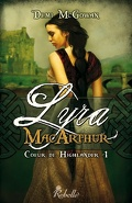 Coeur de Highlander, Tome 1 : Lyra MacArthur