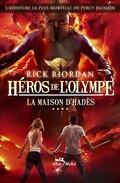 Héros de l'Olympe, Tome 4 : La Maison d'Hadès