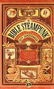 La Bible Steampunk