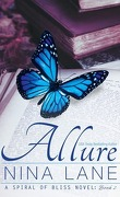 Spiral of Bliss, Tome 2 : Allure