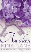 Spiral of Bliss, Tome 3 : Awaken