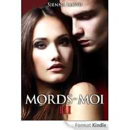Couverture du livre : Mords-Moi!, Tome 3