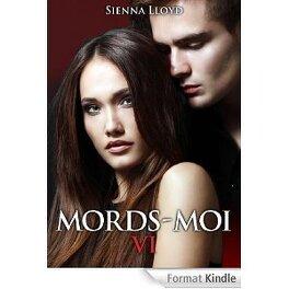 Couverture du livre : Mords-Moi!, Tome 6