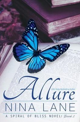 Couverture du livre : Spiral of Bliss, Tome 2 : Allure