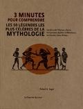 3 minutes pour comprendre les 50 légendes les plus célèbres de la mythologie