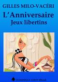 L'anniversaire - Jeux libertins