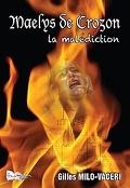 Maelys de Crozon - La malédiction