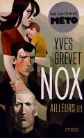 Nox, tome 2 : Ailleurs
