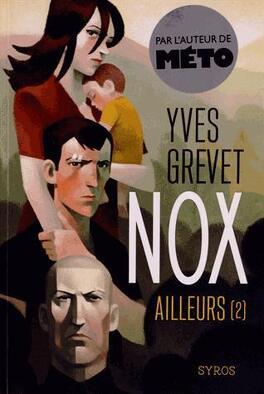 Couverture du livre : Nox, tome 2 : Ailleurs
