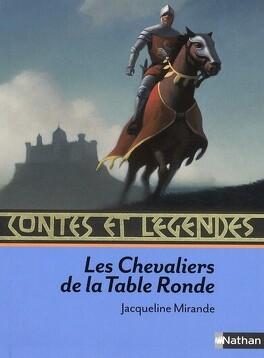 Couverture du livre : Contes et légendes des chevaliers de la Table ronde