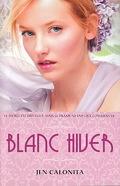 Belles, Tome 2: Blanc hiver