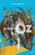 Le cycle d'Oz Tome 1