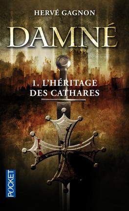 Couverture du livre : Damné, Tome 1 : L'Héritage des Cathares