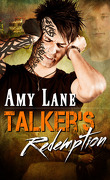 Talker, Tome 2 : La Rédemption