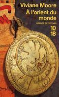 La saga de Tancrède le normand tome 7 : A l'orient du monde