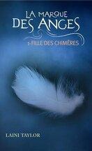 La Marque des anges, Tome 1 : Fille des chimères