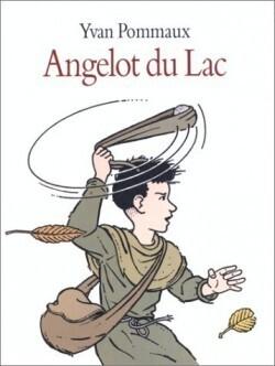 Couverture du livre : Angelot du Lac - Intégrale