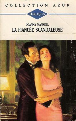 Couverture du livre : La fiancée scandaleuse