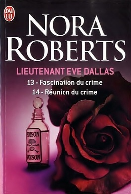 Couverture du livre : Lieutenant Eve Dallas, Tomes 13 & 14