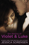 Callie & Kayden, Tome 3 : The Destiny of Violet and Luke