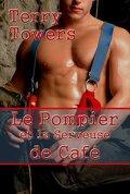 Le Pompier et la Serveuse de Café