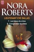 Lieutenant Eve Dallas, Tomes 7 & 8