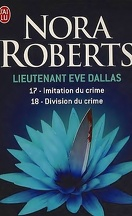 Lieutenant Eve Dallas, Tomes 17 & 18