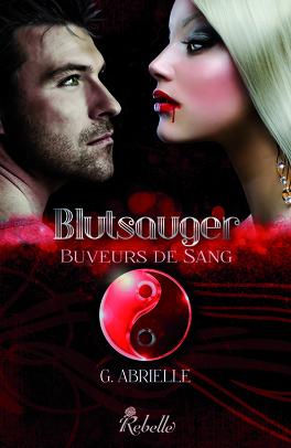 Couverture du livre : Blutsauger, Tome 1 : Buveurs de Sang