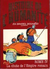 Couverture du livre : Histoire de l'Humanité en bandes dessinées - Rome IV La chute de l'Empire Romain
