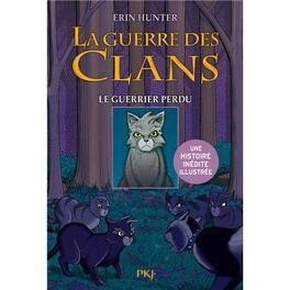 Couverture du livre : La Guerre des Clans : Le Guerrier Perdu (Manga)