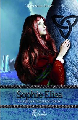 Couverture du livre : La saga des enfants des Dieux, Tome 2 : Sophie-Élisa