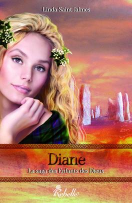 Couverture du livre : La Saga des enfants des dieux, Tome 4 : Diane