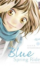 Blue Spring Ride, Tome 1