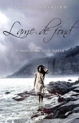 Couverture du livre : Sirène, Tome 2 : Lame de fond