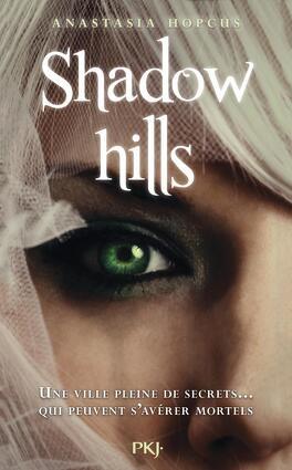 Couverture du livre : Shadow Hills, Tome 1 : Shadow Hills