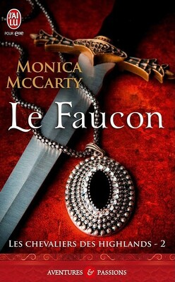 Couverture de Les Chevaliers des Highlands, Tome 2 : Le Faucon