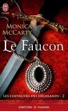 Les Chevaliers des Highlands, Tome 2 : Le Faucon