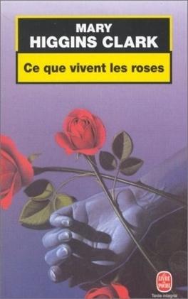 Couverture du livre : Ce que vivent les roses
