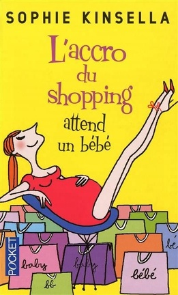 Couverture du livre : L'accro du shopping attend un bébé