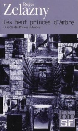 Couverture du livre : Le cycle des Princes d'Ambre, tome 1 : Les Neuf Princes d'Ambre