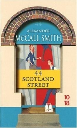 Couverture du livre : Les Chroniques d'Edimbourg, Tome 1 : 44 Scotland Street