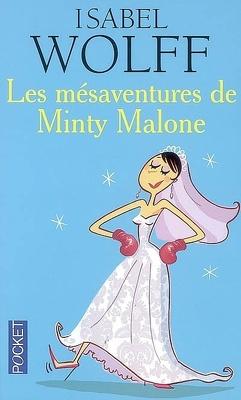 Couverture de Les Mésaventures de Minty Malone